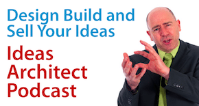 The Ideas Architect Podcast