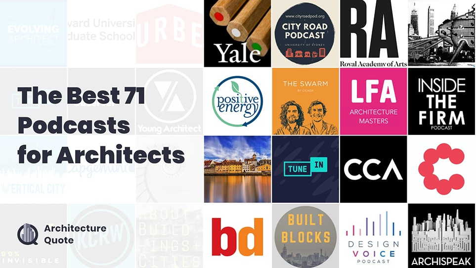 The Best 71 Podcasts for Architects