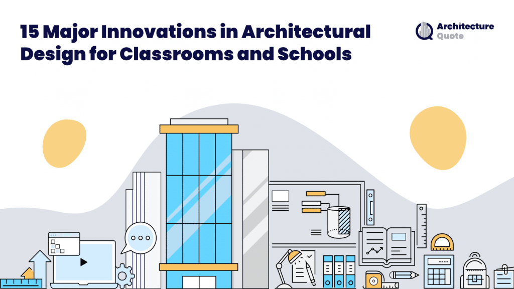 15 major innovations in architectural design for classrooms and schools