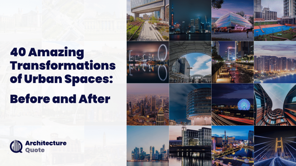 before and after urban transformations