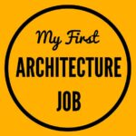 my first architecture job