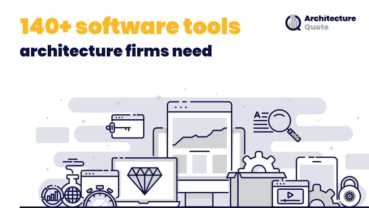140+ Software tools architecture firms need in [2020]