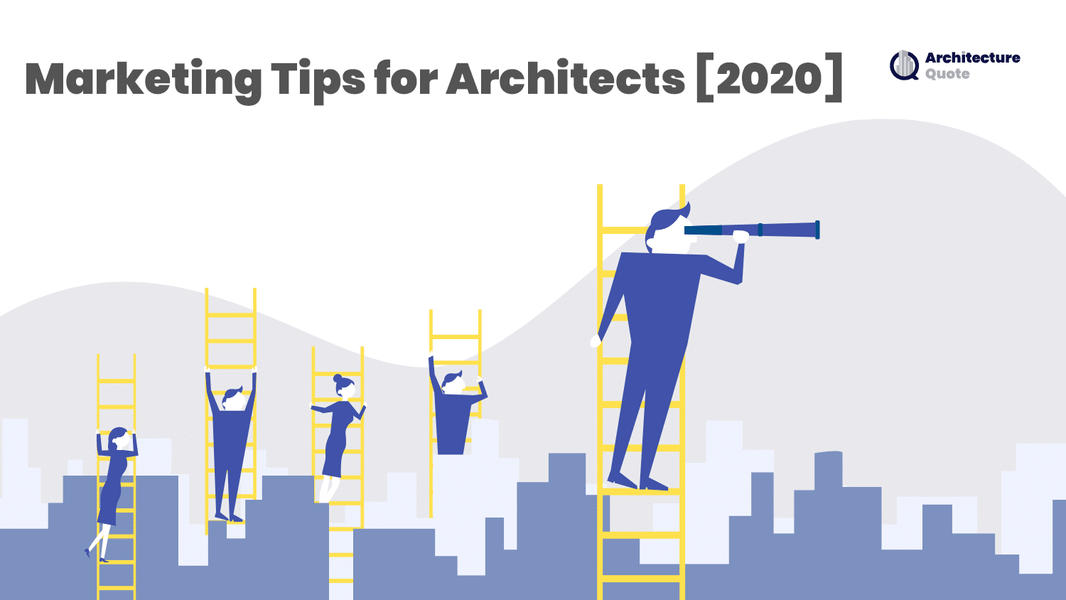 Marketing Tips for Architects [2020]