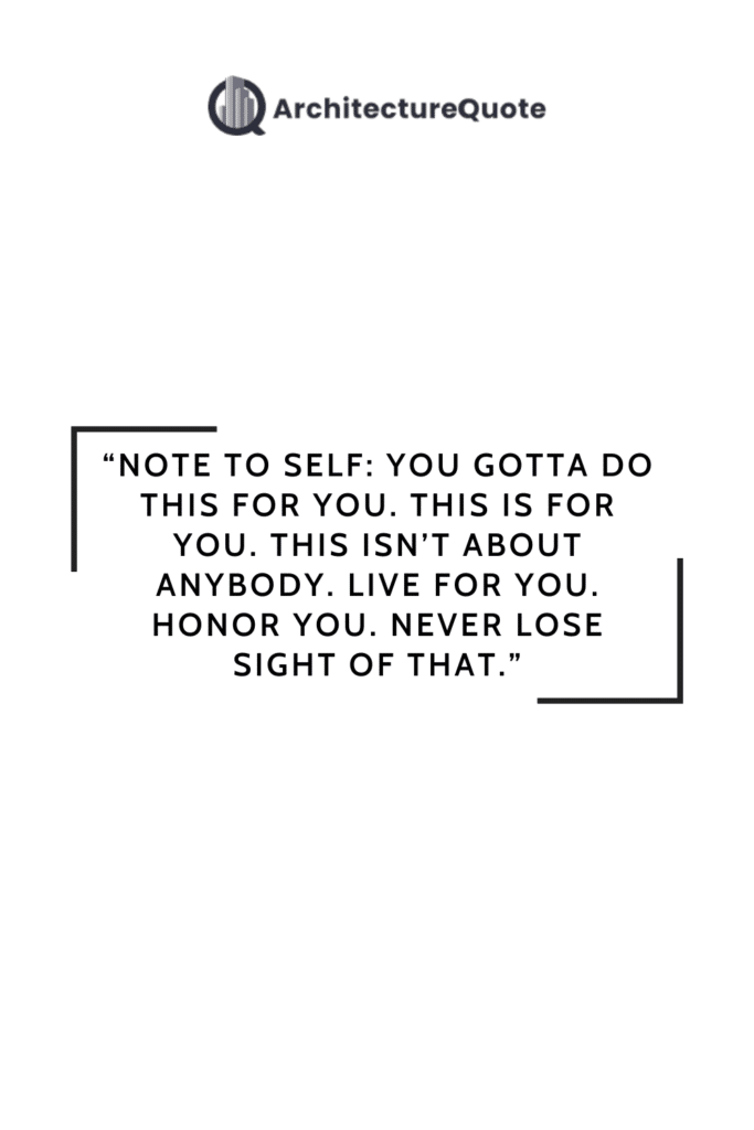 """""""Note to self: you gotta do this for you. This is for you. This isn't about anybody. Live for you. Honor you. Never lose sight of that."""" - Brittany Josephina"""