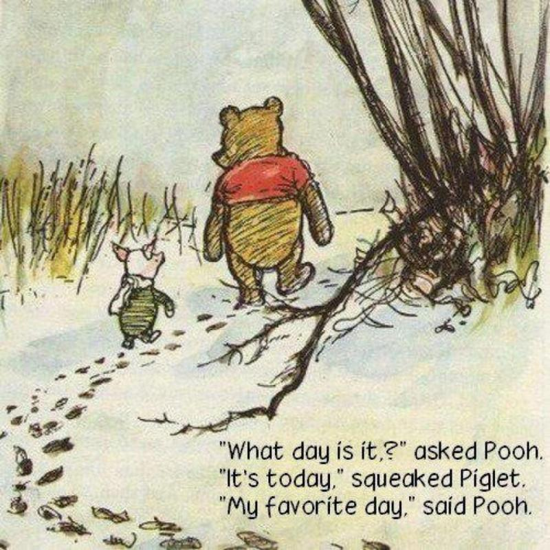 winnie the pooh what day is it quote