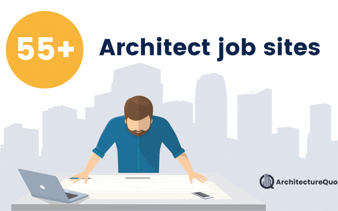 The Best Websites for Architect Jobs – Architecture Industry Job Search Websites